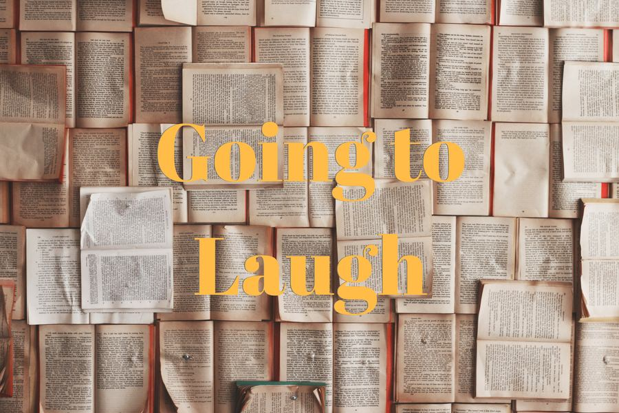"""GOING TO LAUGH"""